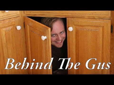 Behind The Gus