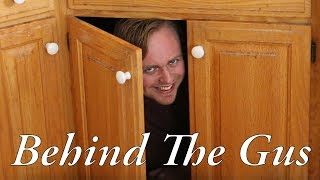 Behind The Gus