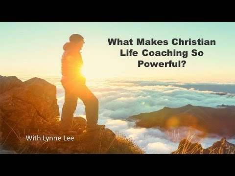 What makes Christian life coaching so Powerful? with Lynne Lee