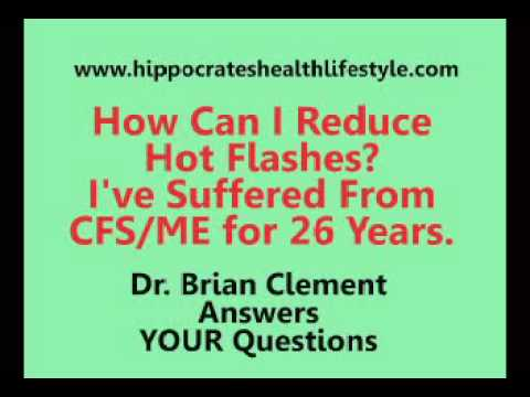 Reduce Hot Flashes If You Suffer From CFS/ME At The Hippocrates Center.