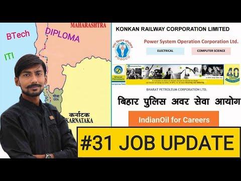 #31 JOB UPDATE – BIHAR POLICE, BPCL, IOCL, POSOCO, KONKAN RAILWAY & more