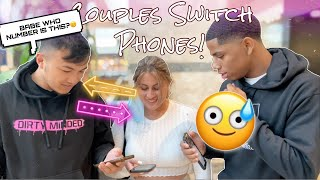 Having Couples Switch Phones! * LOYALTY TEST* Part 3