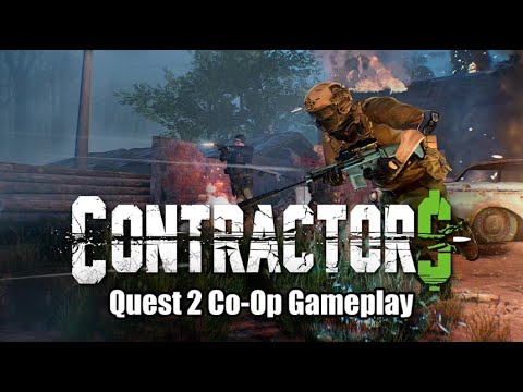 Contractors VR: Quest Co-Op Mission Gameplay