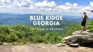 Blue Ridge Mountains, Georgia Adventure