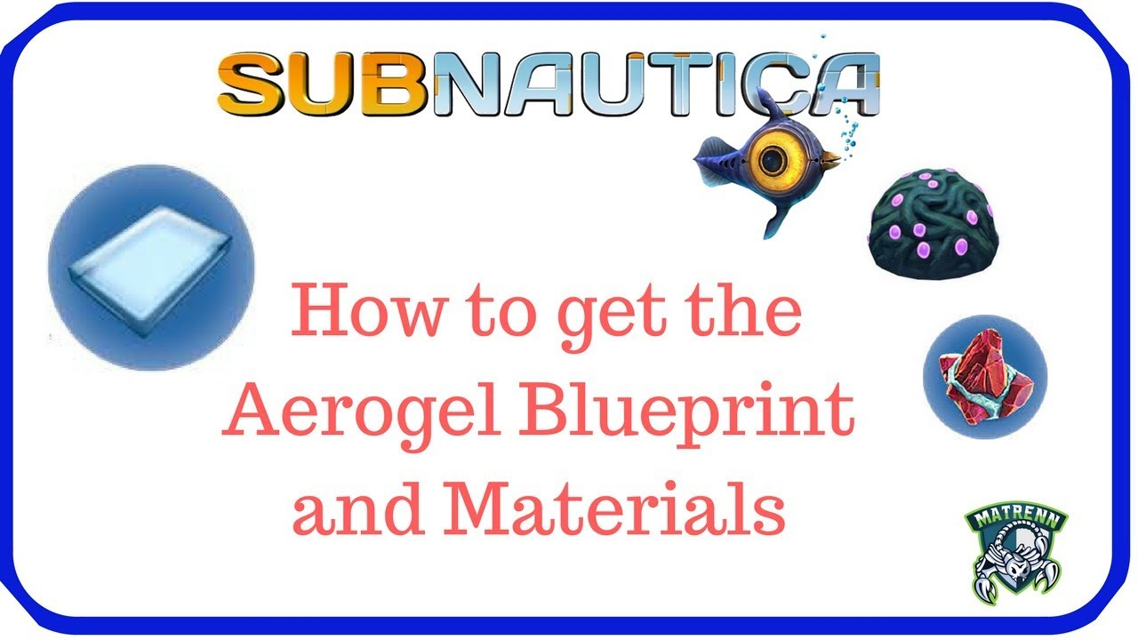 Subnautica how to get the aerogel blueprint and materials youtube subnautica how to get the aerogel blueprint and materials malvernweather Image collections
