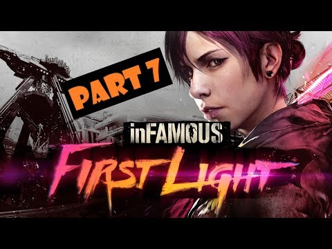 inFAMOUS™ First Light Walkthrough (100% completion) - Part 7