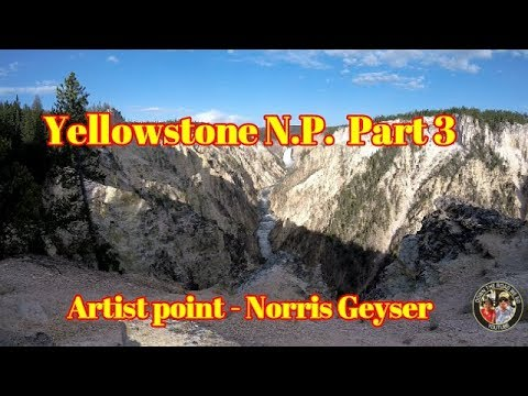 Yellowstone N.P. - Artist Point - Norris Geyser Basin - Part 3 - S2 EP043