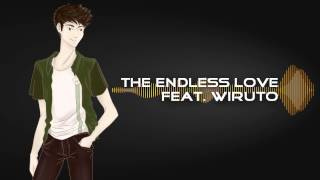 [utau] wiruto - the endless love [+mp3]