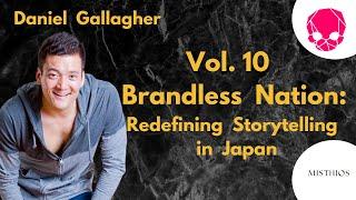 NIGHTCRAWLERS Vol. 10 - Brandless Nation: Redefining Storytelling in Japan