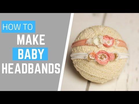 DIY Baby Headbands  - Newborn Tieback Headband Tutorial