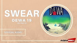 Dewa 19 Swear Audio