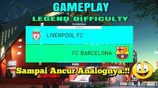 Pes 2018 | Liverpool Fc vs Fc Barcelona | Legend Difficulty