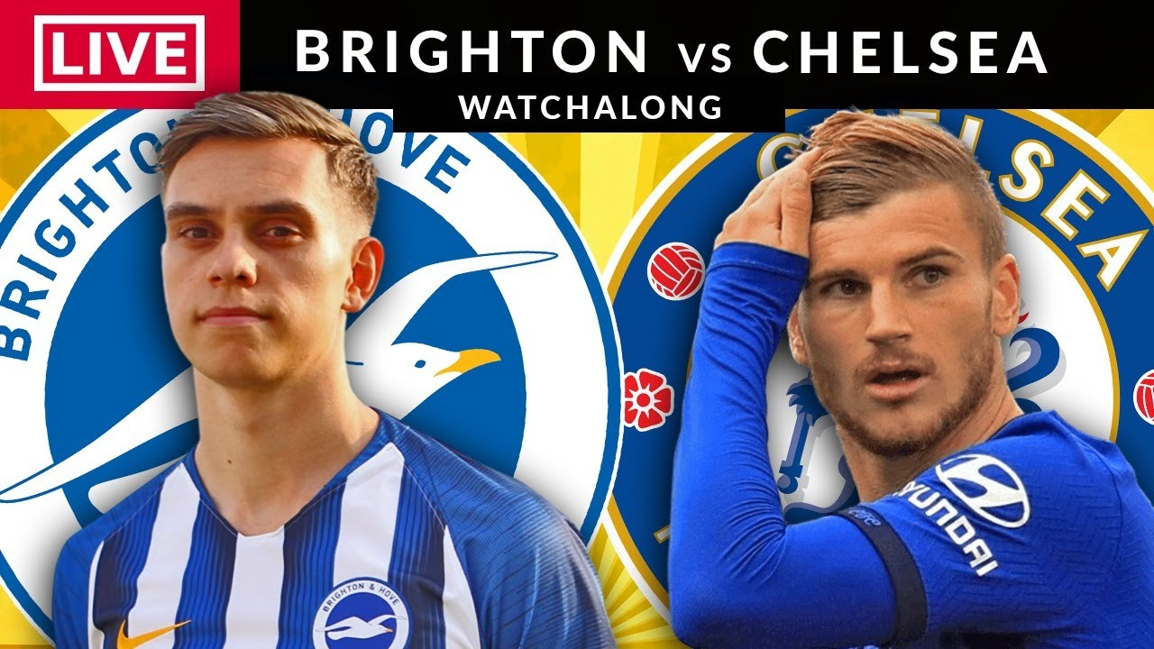BRIGHTON vs CHELSEA LIVE Full Match | Premier League Live | Football  Watchalong - YouTube
