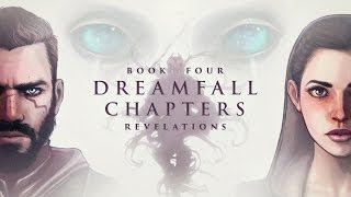 Dreamfall Chapters [Book Four: Revelations] - The Story [Movie]