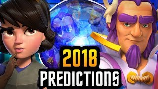 8 Clash Royale Predictions for 2018 :: Nostradamus APPROVED!