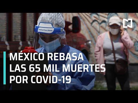 México llega a las 65 mil 816 muertes por Covid-19 - Las Noticias