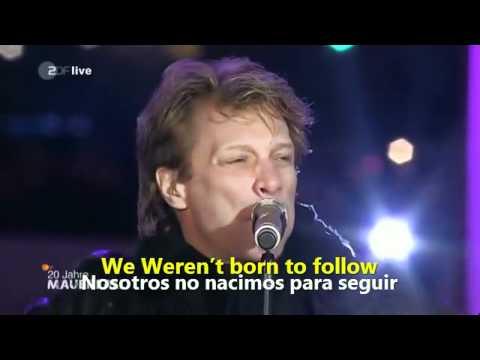 Bon Jovi - We Weren't Born to Follow HD - Español / Inglés