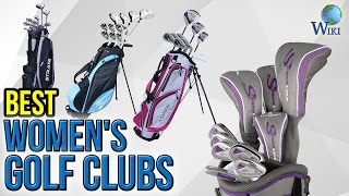 10 Best Women's Golf Clubs 2017 thumbnail