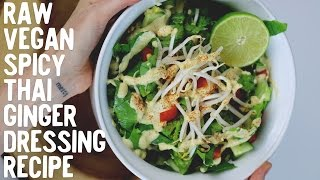 Creamy Spicy Thai Ginger Salad Dressing Recipe