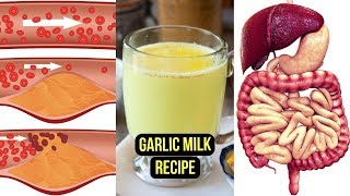Drink Garlic Milk Everyday & Cure Health Problems You Never Heard Of