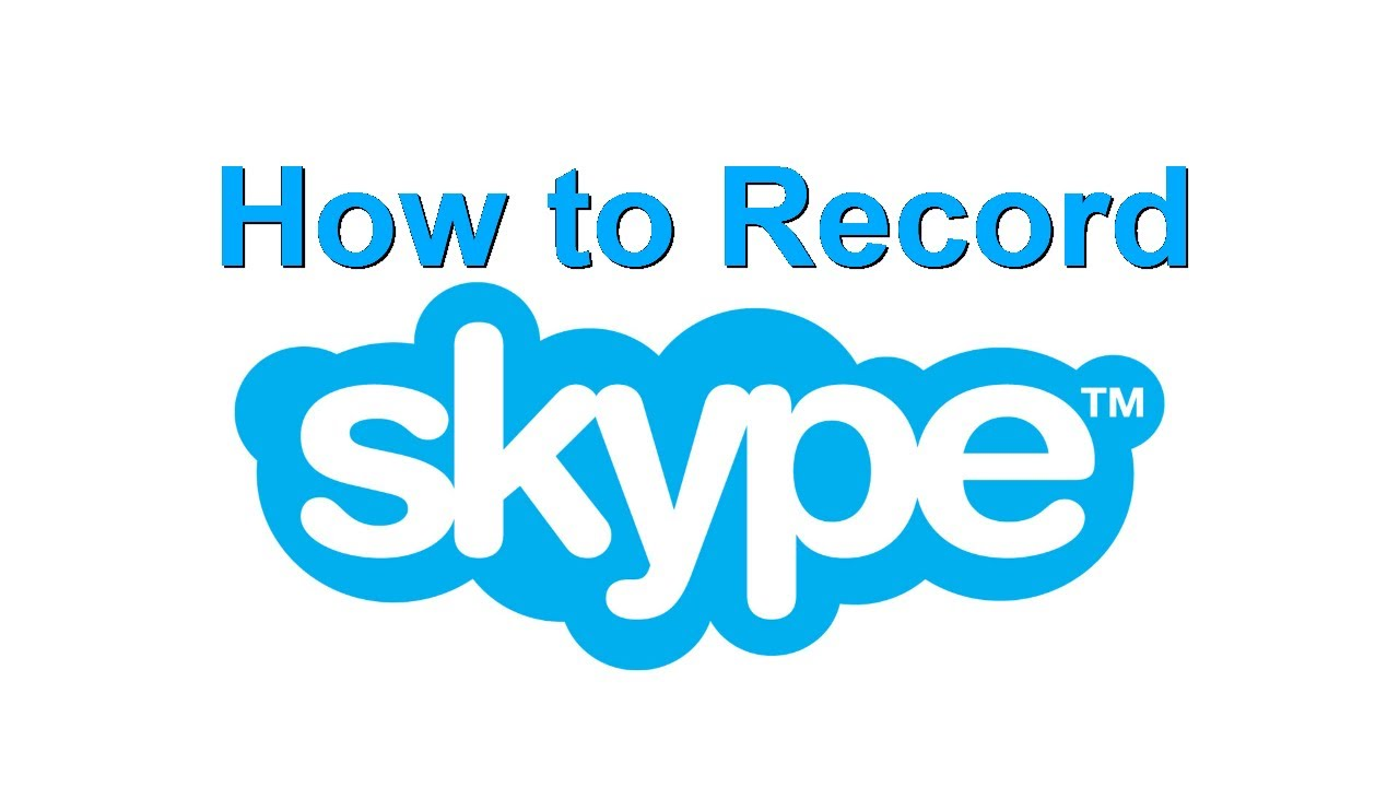 How to Record Skype Calls - YouTube