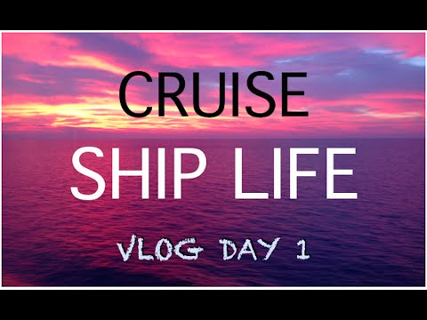 Vlog Day 1, Ship Tour & Life Onboard