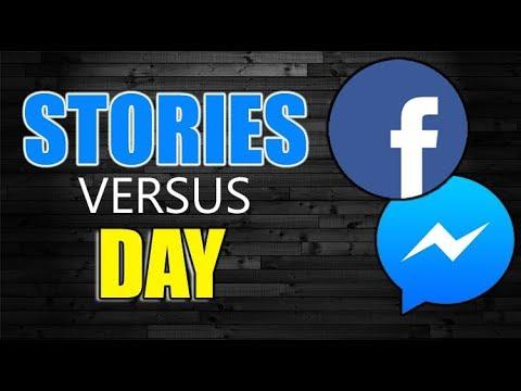 Facebook Stories vs  Messenger My Day