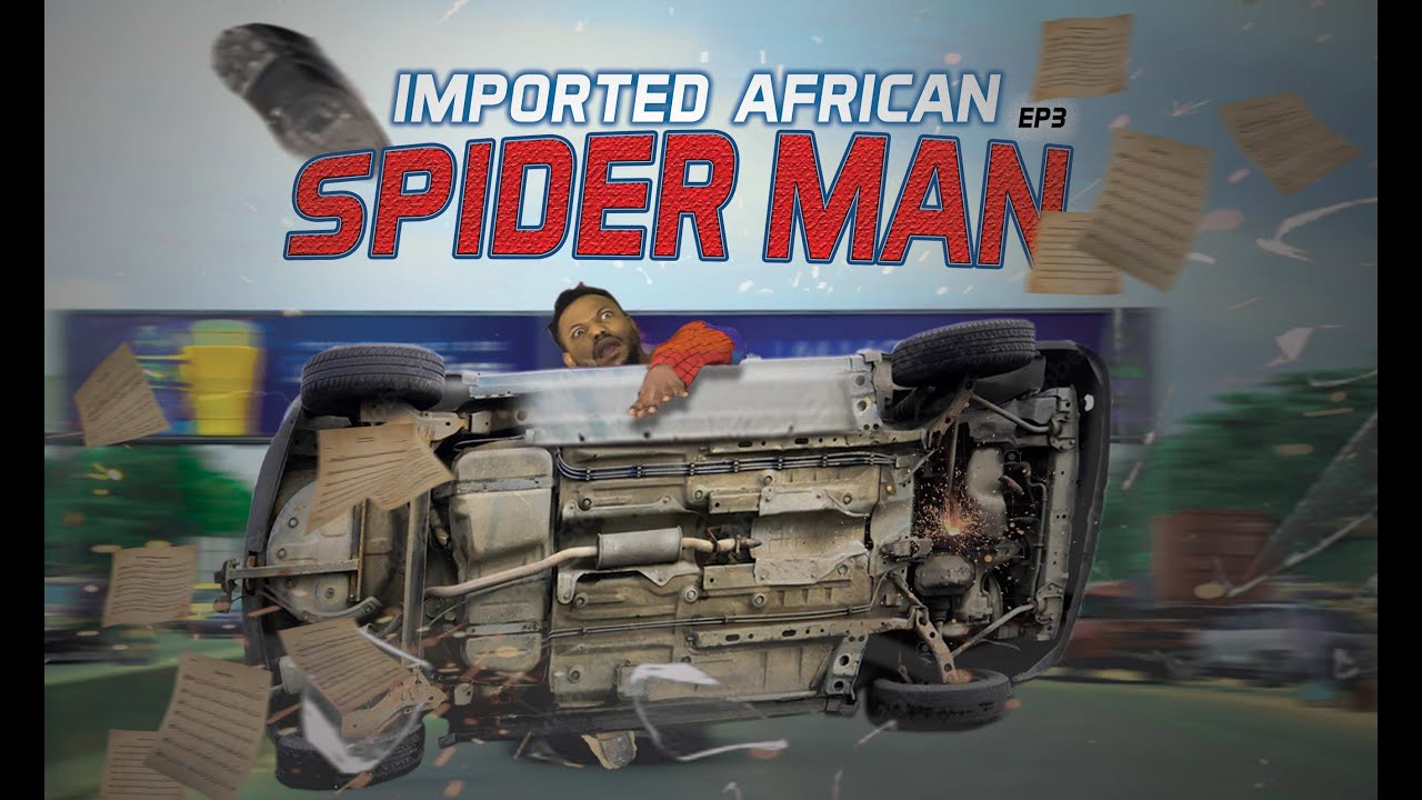 Download IMPORTED AFRICAN SPIDER MAN EPISODE 3 (Xploit Comedy)  @XPLOIT COMEDY TV 