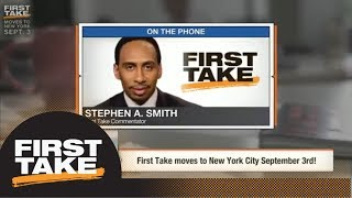 Stephen A. Smith 'incredibly excited' to move First Take to New York City | First Take | ESPN