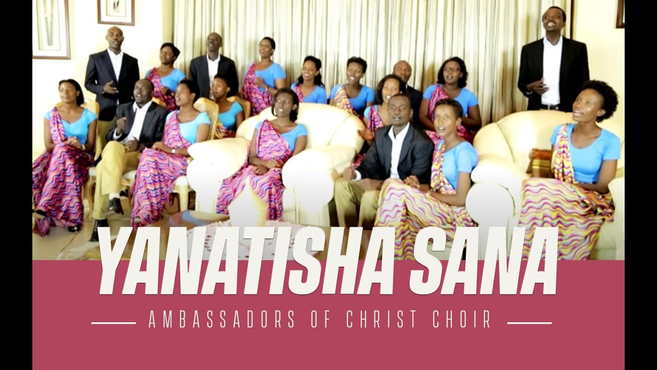 Download YANATISHA SANA, Ambassadors of Christ Choir 2014, Copyright Reserved