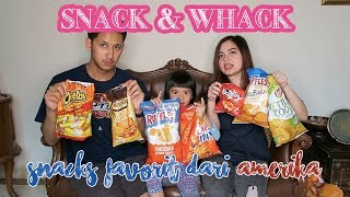 SNACK & WHACK with TASYA, RANDI, and SHIRA: Cobain snacks dari Amerika!