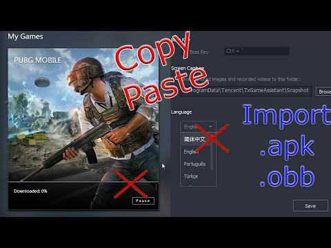 How to import .apk and .obb file in Tencent Gaming Buddy without changing the language to Chinese 1
