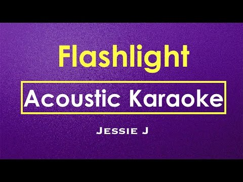 Flashlight - Jessie J | Karaoke (Acoustic Guitar Karaoke Lyrics) | Instrumental