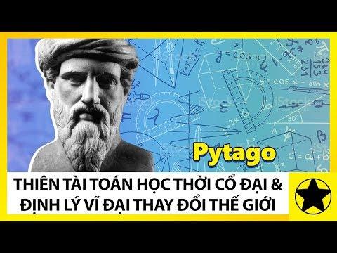 Pythagoras (Pytago) - Thiên Tài Toán Học Thời Cổ Đại Và Định Lý Vĩ Đại Làm Thay Đổi Thế Giới