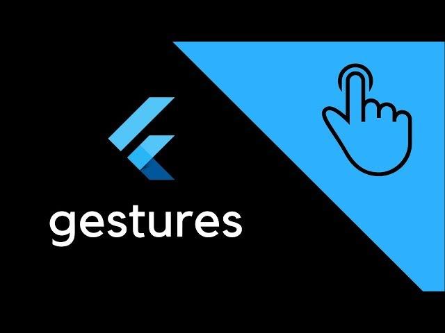 Flutter - Gestures