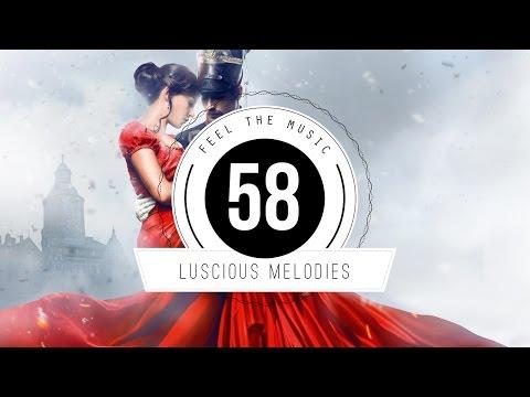 ★ Luscious Melodies 58 ★
