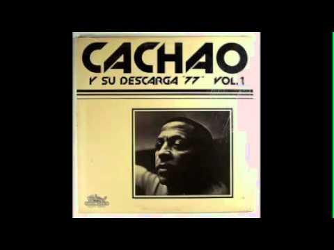 Cachao Y Su Descarga '77'