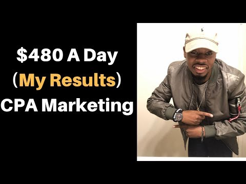 $480 day With CPA Affiliate Marketing How Your Can Start