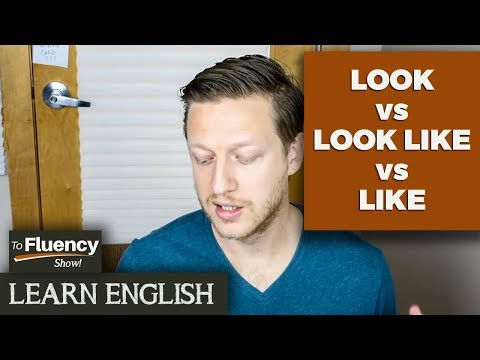 LOOK vs LOOK LIKE vs LIKE: Learn English Vocabulary and Phrases 😀