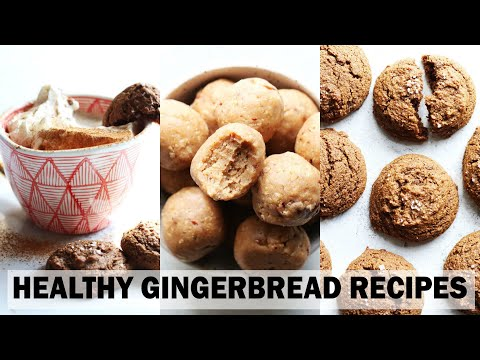 HEALTHY GINGERBREAD RECIPES || Quick & Easy Winter Recipes