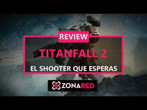 TITANFALL 2 - REVIEW / ANALISIS - ¿El shooter del año?