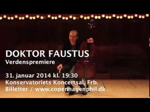 DOKTOR FAUSTUS - en verdenspremiere