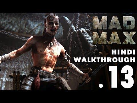 Mad Max (Hindi) Walkthrough Part 13