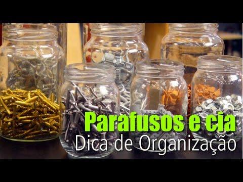 Parafusos e cia - Dica de Organização