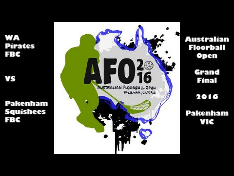 Australian Floorball Open 2016 Final - WA Pirates FBC vs Pakenham Squishees FBC