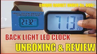 DIGITAL SMART BACKLIGHT LED ALARM CLOCK UNBOXING & REVIEW || UNIQUE GADGET UNDER Rs, 600/-