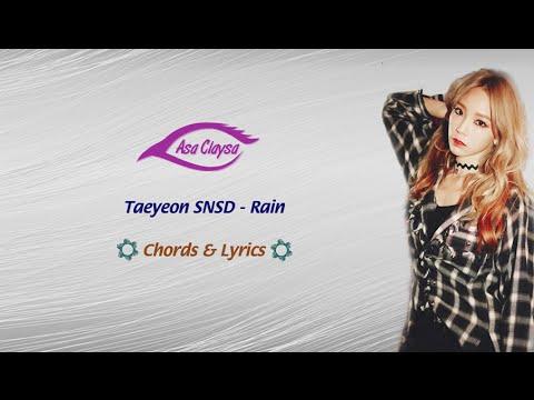 TAEYEON SNSD - Rain • Chord & Lyric •