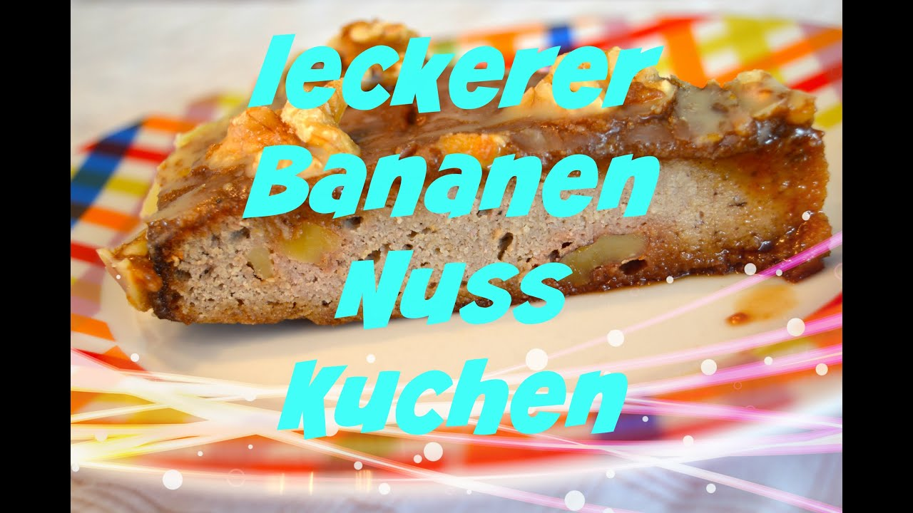 Leckerer Paleo Bananen Nuss Kuchen Low Carb Glutenfree Youtube