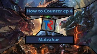 How to Counter: Malzahar
