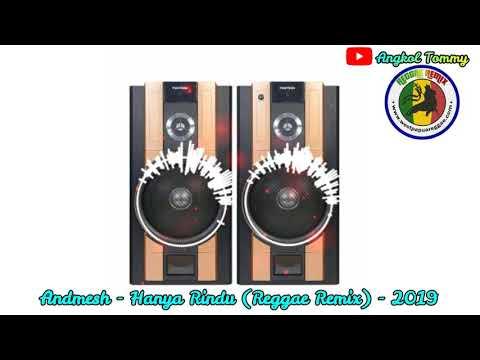 DJ Reggae - Hanya Rindu (Reggae Remix 2019)